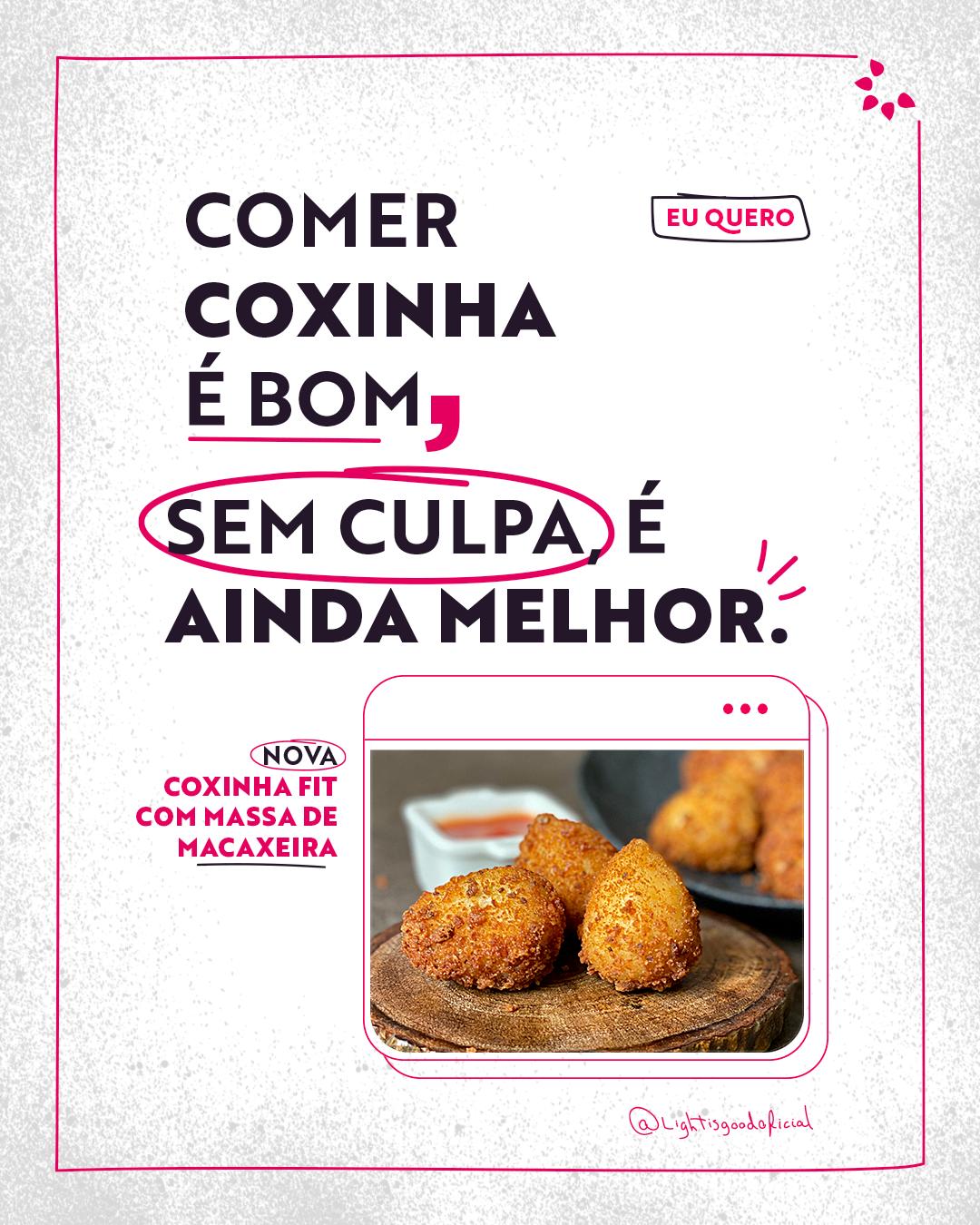 Coxinha Fit Light is Good